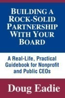 Building a Rock-solid Partnership with Your Board