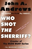 Who Shot the Sherriff? The Hustle, the Flow, the Verdict