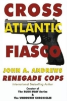 Renegade Cops Cross Atlantic Fiasco
