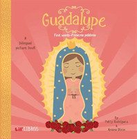 Guadalupe:First Words/Primeras Palabras