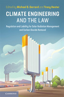 Climate Engineering and the Law Regulation and Liability for Solar Radiation Management and Carbon Dioxide Removal
