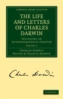 Cambridge Library Collection - Darwin, Evolution and Genetics The Life and Letters of Charles Darwin