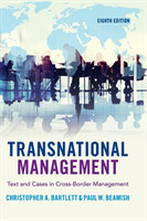 Transnational Management Text and Cases in Cross-Border Management