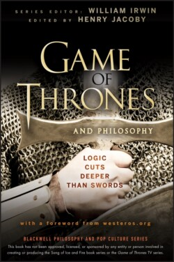Game of Thrones and Philosophy Logic Cuts Deeper Than Swords