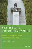 Statistical Thermodynamics Basics and Applications to Chemical Systems