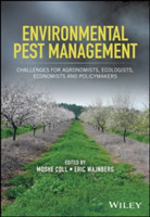 Environmental Pest Management Challenges for Agronomists, Ecologists, Economists and Policymakers