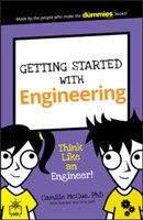Getting Started with Engineering Think Like an Engineer!