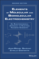 Elements of Molecular and Biomolecular Electrochemistry An Electrochemical Approach to Electron Transfer Chemistry