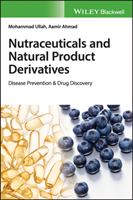 Nutraceuticals and Natural Product Derivatives Disease Prevention & Drug Discovery