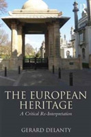 The European Heritage A Critical Re-Interpretation
