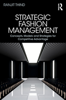 Strategic Fashion Management Concepts, Models and Strategies for Competitive Advantage