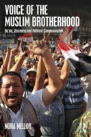 Voice of the Muslim Brotherhood Da'wa, Discourse, and Political Communication