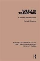 Russia in Transition A Business Man's Appraisal