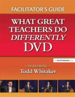 What Great Teachers Do Differently Facilitator's Guide