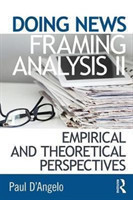 Doing News Framing Analysis II Empirical and Theoretical Perspectives