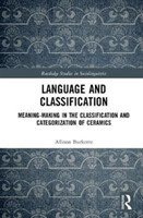 Language and Classification Meaning-Making in the Classification and Categorization of Ceramics