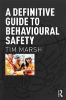 A Definitive Guide to Behavioural Safety The Definitive Guide
