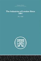 Industries of London Since 1861