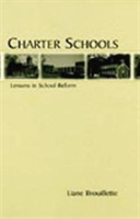 Charter Schools Lessons in School Reform