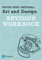 Revise BTEC National Art and Design Revision Workbook
