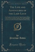 Life and Adventures of the Lady Lucy