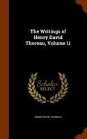 The Writings of Henry David Thoreau, Volume 11