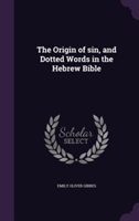 Origin of Sin, and Dotted Words in the Hebrew Bible