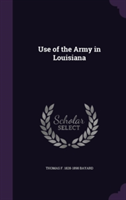 Use of the Army in Louisiana