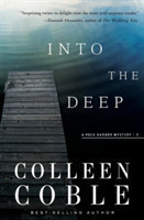 Into the Deep A Rock Harbor Novel