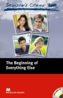 Macmillan Readers Elementary Dawson's Creek: Beginning of Everything Else + CD Pack