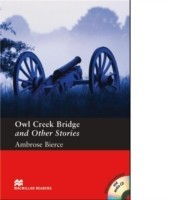 Macmillan Readers Pre-Intermediate Owl Creek Bridge and Other Stories + CD Pack