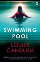 The The Swimming Pool A gripping, twisty thriller from the bestselling author of the breath-taking Our House