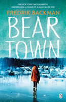 Beartown From The New York Times Bestselling Author of A Man Called Ove