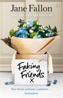 Faking Friends THE SUNDAY TIMES BESTSELLER