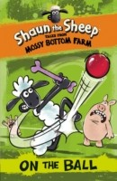 Shaun the Sheep - Tales from Mossy Bottom Farm: On the Ball