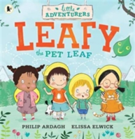 Little Adventurers: Leafy the Pet Leaf