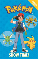 The Official Pokemon Fiction: Show Time! Book 6