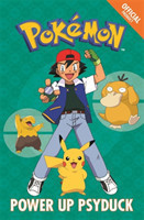 The Official Pokemon Fiction: Power Up Psyduck Book 7