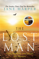 The Lost Man by the author of the Sunday Times top ten bestseller, The Dry
