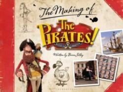 Pirates! Band of Misfits: The Making of the Sony/Aardman Movie