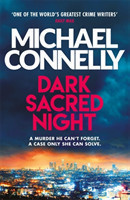 Dark Sacred Night The Brand New Ballard and Bosch Thriller