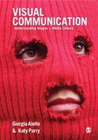 Visual Communication Understanding Images in Media Culture