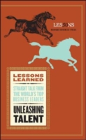 Unleashing Talent (Harvard Lessons Learned)