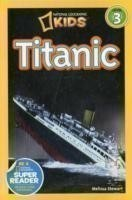 National Geographic Kids Readers: Titanic