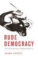 Rude Democracy