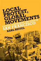 Local Protests, Global Movements