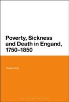 Poverty, Sickness and Death in England, 1750-1850