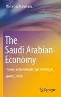 The The Saudi Arabian Economy Policies, Achievements, and Challenges