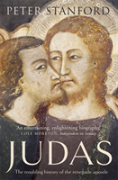 Judas The troubling history of the renegade apostle