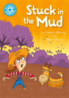 Reading Champion: Stuck in the Mud Independent Reading Blue 4